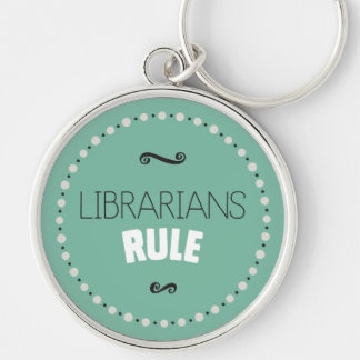 Librarians Rule – Green Keychain