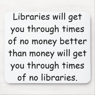 Libraries and Money Mouse Pad