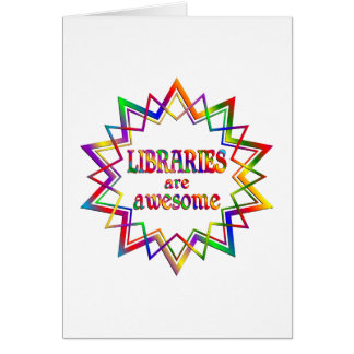 Libraries are Awesome Card