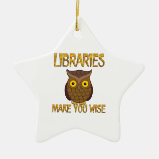 Libraries Make You Wise Ceramic Star Ornament