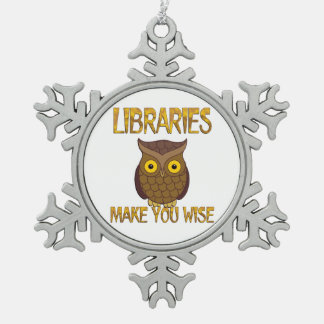 Libraries Make You Wise Pewter Snowflake Ornament
