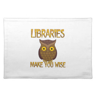 Libraries Make You Wise Placemat