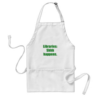 Libraries Shhh Happens Standard Apron