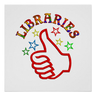 Libraries Thumbs Up Poster