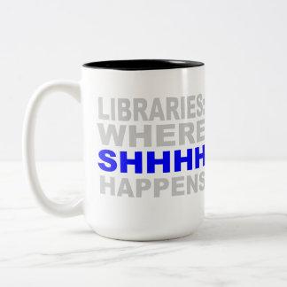 Libraries Where SHHH Happens Librarian Study Gift Two-Tone Coffee Mug