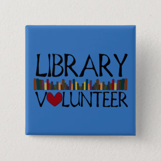 Library Volunteer Books - Change Color 2 Inch Square Button