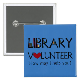 Library Volunteer Helper - Change Color 2 Inch Square Button