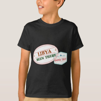 Libya Been There Done That T-Shirt