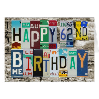 License Plates Happy 62nd Birthday Card
