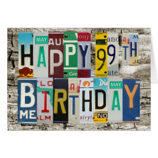 License Plates Happy 99th Birthday Card