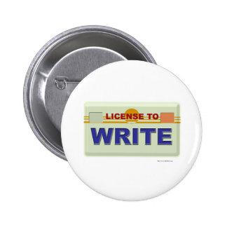 License To Write 2 Inch Round Button