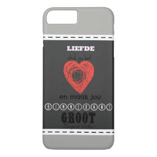 Liefde strek jou hart en maak jou binnekant groot iPhone 8 plus/7 plus case
