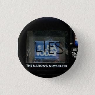 Lies 1 Inch Round Button