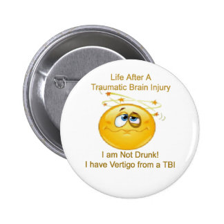 Life After TBI -- Dizzy 2 Inch Round Button