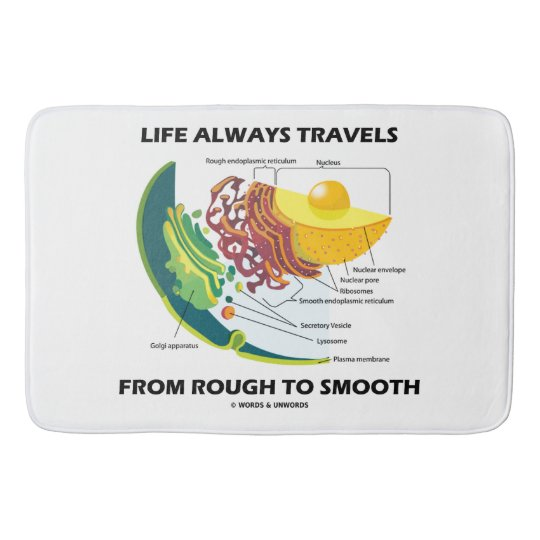 Life Always Travels From Rough To Smooth Cell Bio Bathroom Mat
