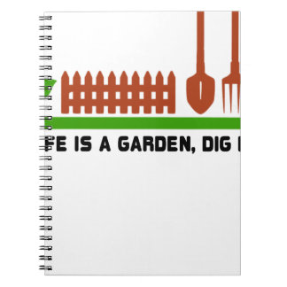 Life and Garden dig it Notebooks