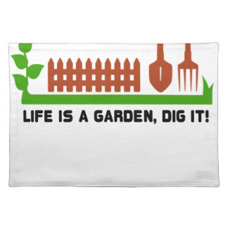 Life and Garden dig it Placemat