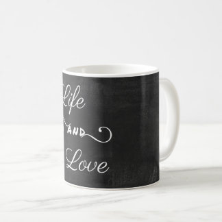 Life and Love- Blackboard feel Mug