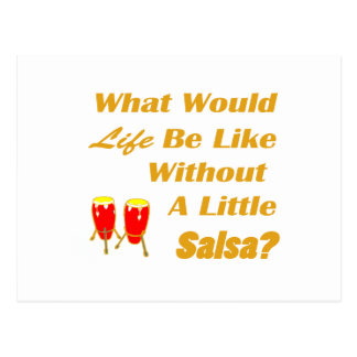 life be like without salsa orange text red congas postcard