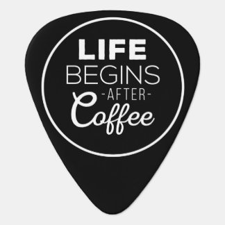 Life Begins After Coffee Guitar Pick