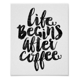 Life Begins After Coffee Poster