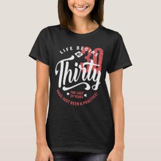 Life Begins at 30 | 30th Birthday T-Shirt