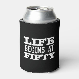 Life begins at 50 funny 50th Birthday can cooler