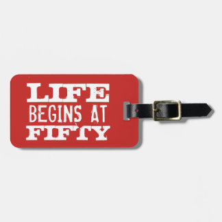 Life begins at 50 funny 50th Birthday luggage tags