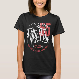 Life Begins at 55 | 55th Birthday T-Shirt