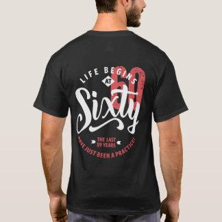 Life Begins at 60   60th Birthday T-Shirt