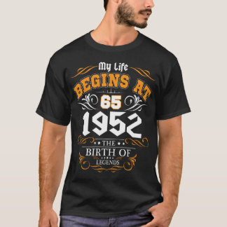 Life begins at 65th perfect gift for men T-Shirt