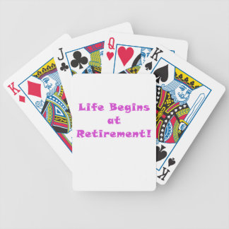 Life Begins at Retirement Bicycle Playing Cards