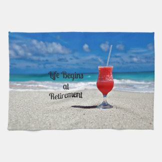 Life Begins at Retirement - Frosty Drink on Beach Kitchen Towel