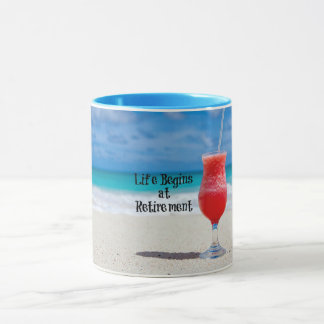 Life Begins at Retirement, Frosty Drink on Beach Mug