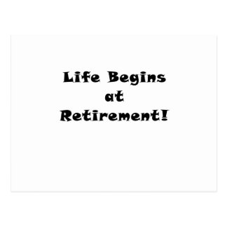 Life Begins at Retirement Postcard