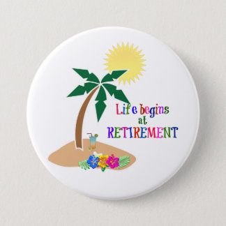 Life Begins at Retirement, Tropical Beach 3 Inch Round Button
