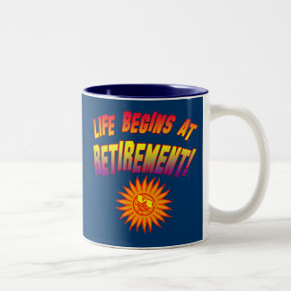 Life Begins at Retirement! Two-Tone Coffee Mug