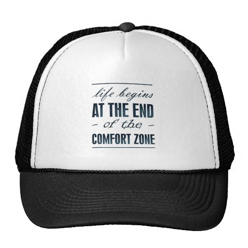 life begins at the end of the comfort zone mesh hat