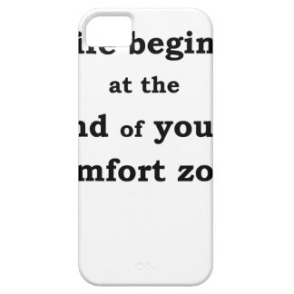 life begins at the end of your comfort zone iPhone 5 cover
