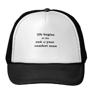 life begins at the end of your comfort zone trucker hat