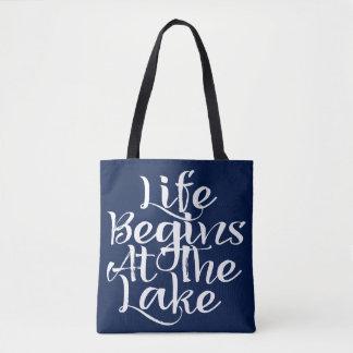 Life Begins At The Lake Tote Bag