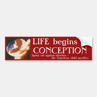 LIFE begins atCONCEPTION Bumper Sticker