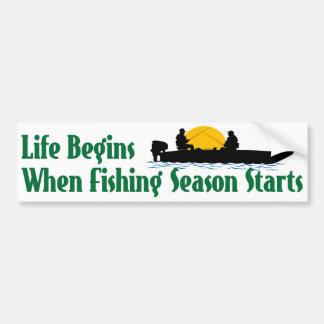 Life Begins When Fishing Season Starts Bumper Sticker
