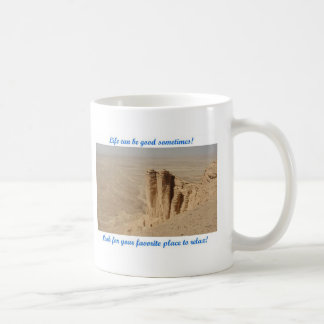 Life can be good - Edge of the World Coffee Mug