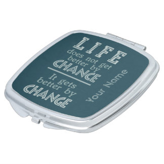 LIFE CHANGE custom pocket mirror Makeup Mirror