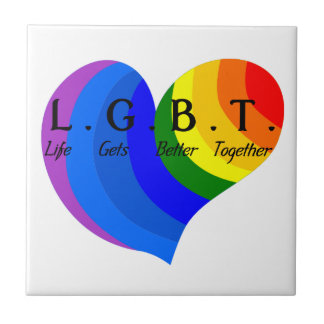Life Gets Better Together LGBT Pride Tile