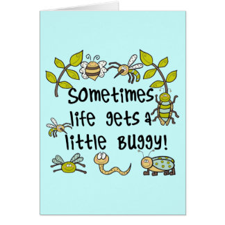 Life Gets Buggy Card