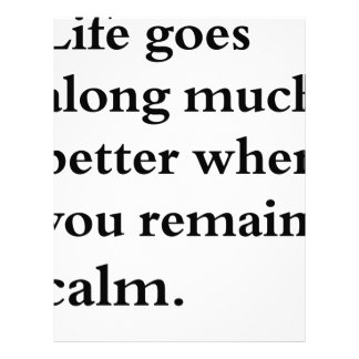 life goes along much better when you remain calm letterhead