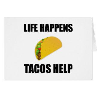 Life Happens Tacos Help Card