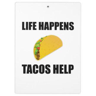 Life Happens Tacos Help Clipboard